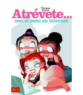 LIBRO ATREVETE CON EL SEXO EN INTERNET