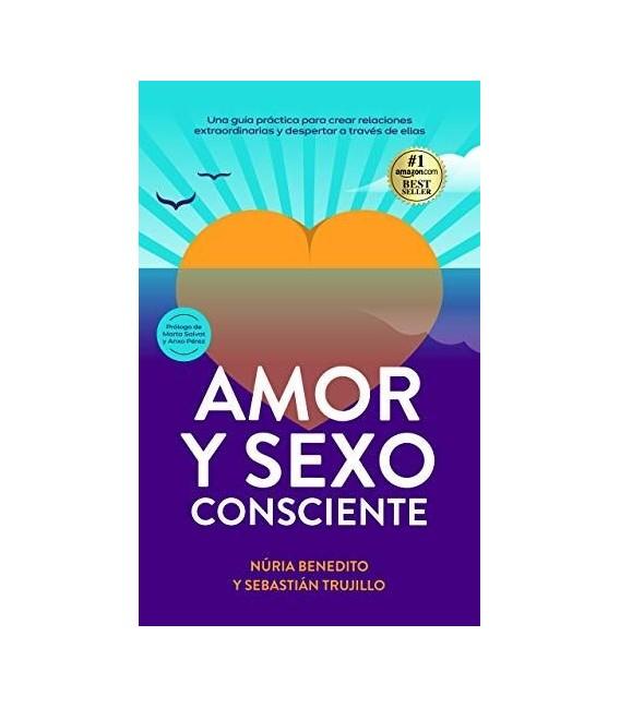 LIBRO AMOR Y SEXO CONSCIENTE